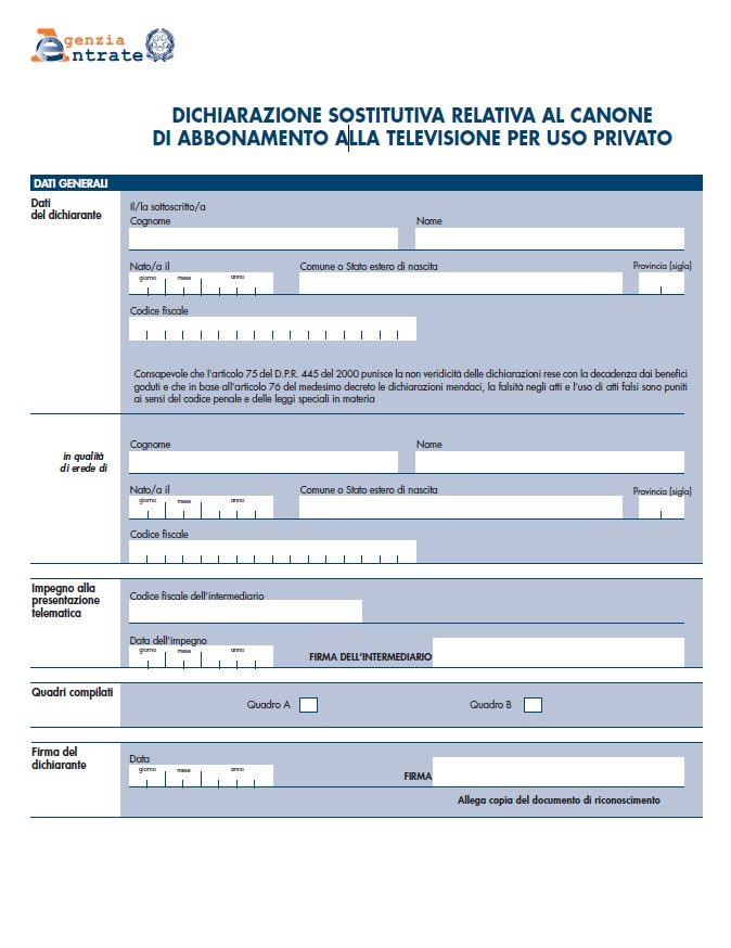 ... Canone RAI 2018. Una Volta Compilato Il Modulo In Tutte Le Sue Parti  Potrà Essere Inviato: